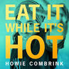 Cover for Eat It While It's Hot