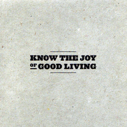 Know The Joy Of Good Living