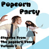 Cover for Popcorn Party (Classics From The Popcorn Years Vol. 1)