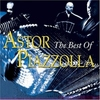 Cover for The Best Of Astor Piazzolla