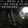 Cover for The Palm Wine Drinkard