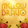 Cover for Mellow Bravo (Instrumentals)