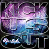 Cover for Kick Us Out - Single
