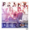 Cover for Frank + Derol EP
