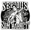 Cover for Serious Sam Barrett