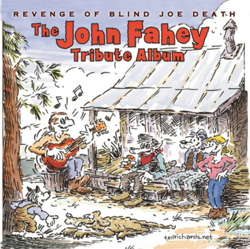 Revenge Of Blind Joe Death: The John Fahey Tribute Album