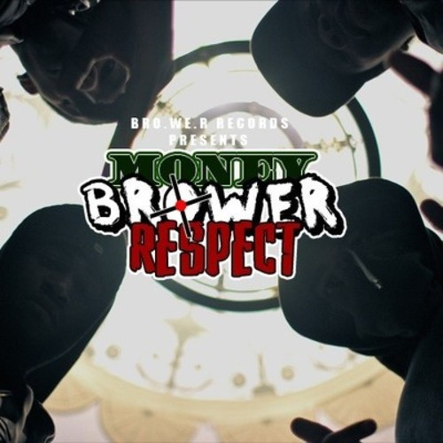 Money. Brower. Respect cover