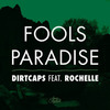 Cover for Fools Paradise ft. Rochelle (Radio Edit)