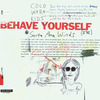 Cover for Behave Yourself EP