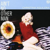 Cover for Ain't No Other Man [Single]