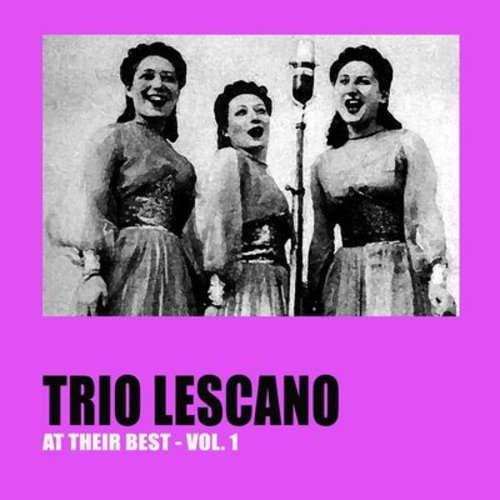 Trio Lescano at Their Best, Vol. 1