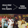 Cover for Fania Classics - Celia Cruz & Tito Puente