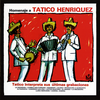 Cover for Homenaje A Tatico Henriquez