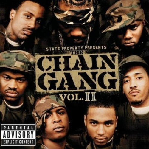 State Property presents The Chain Gang Vol 2