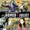 Cover for Romeo + Juliet (Music From The Motion Picture)