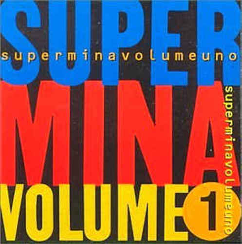 Super Mina, volume uno