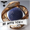 Cover for Be With You (Remixes)
