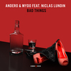 Cover for Bad Things (feat. Niclas Lundin) - Single