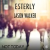 Cover for Not Today feat. Jason Walker - Single
