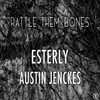 Cover for Rattle Them Bones feat. Austin Jenckes - Single